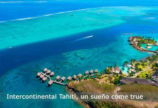 Viaje tahiti hotel lujo precio risa vista hotel intercontinetal tahiti